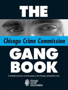 The Gang Book is a comprehensive compilation of data and information concerning street gangs in the Chicagoland area.